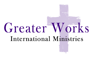 Greater Works International Ministries